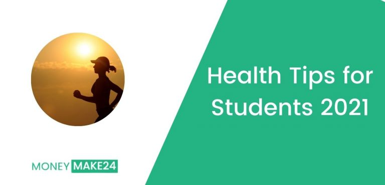 Health Tips for Students 2021