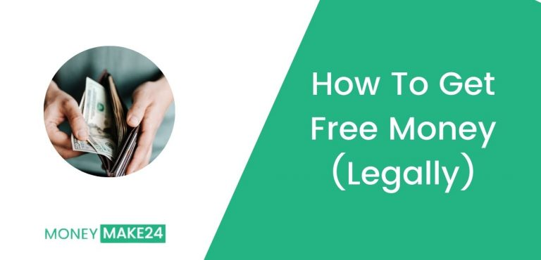 Free Money: How To Get Free Money (Legally)