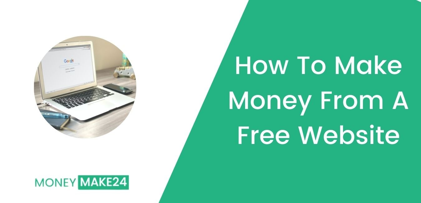 How To Make Money From A Free Website