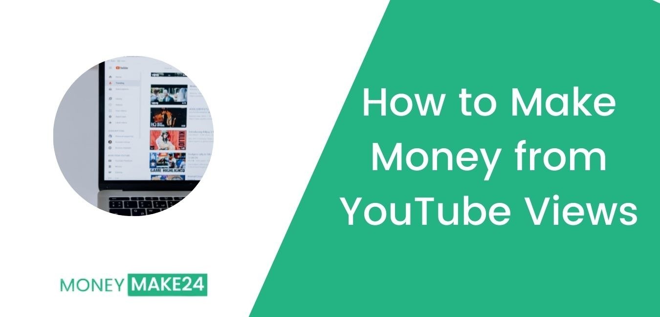 How to Make Money from YouTube Views