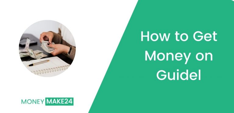 How to Get Money on Guidel
